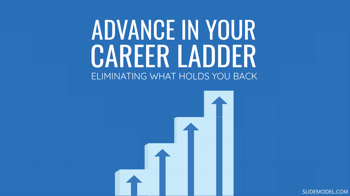 How to Advance in the Career Ladder by Eliminating what Holds You Back PPT Template