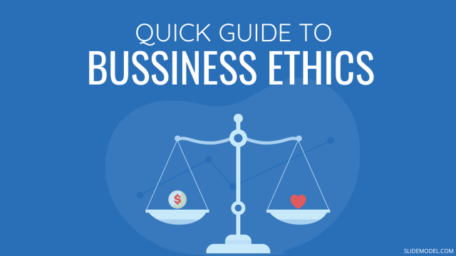 A Quick Guide on Business Ethics