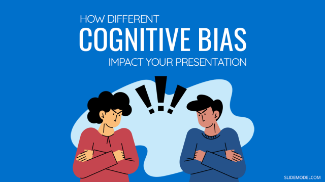 How Different Cognitive Bias Impact Your Presentation