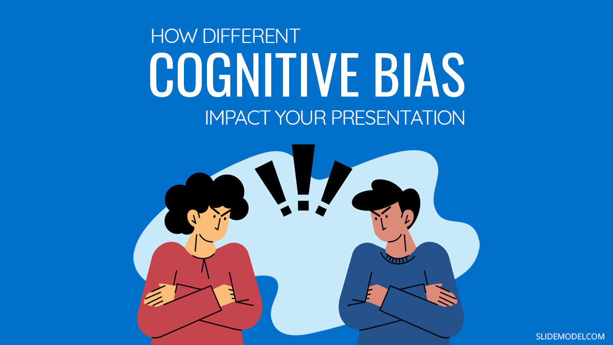 How Different Cognitive Bias Impact Your PowerPoint Presentation