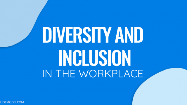 Diversity and Inclusion in the Workplace, the New Rule