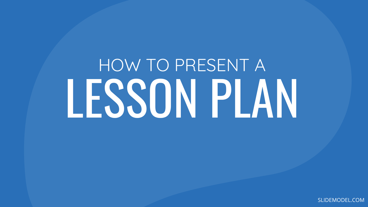 How to Present a Lesson Plan PPT Template