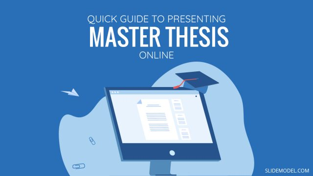 A Quick Guide to Presenting an Online Master's Thesis