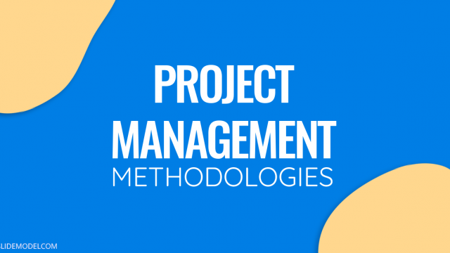 Quick Review of Project Management Methodologies