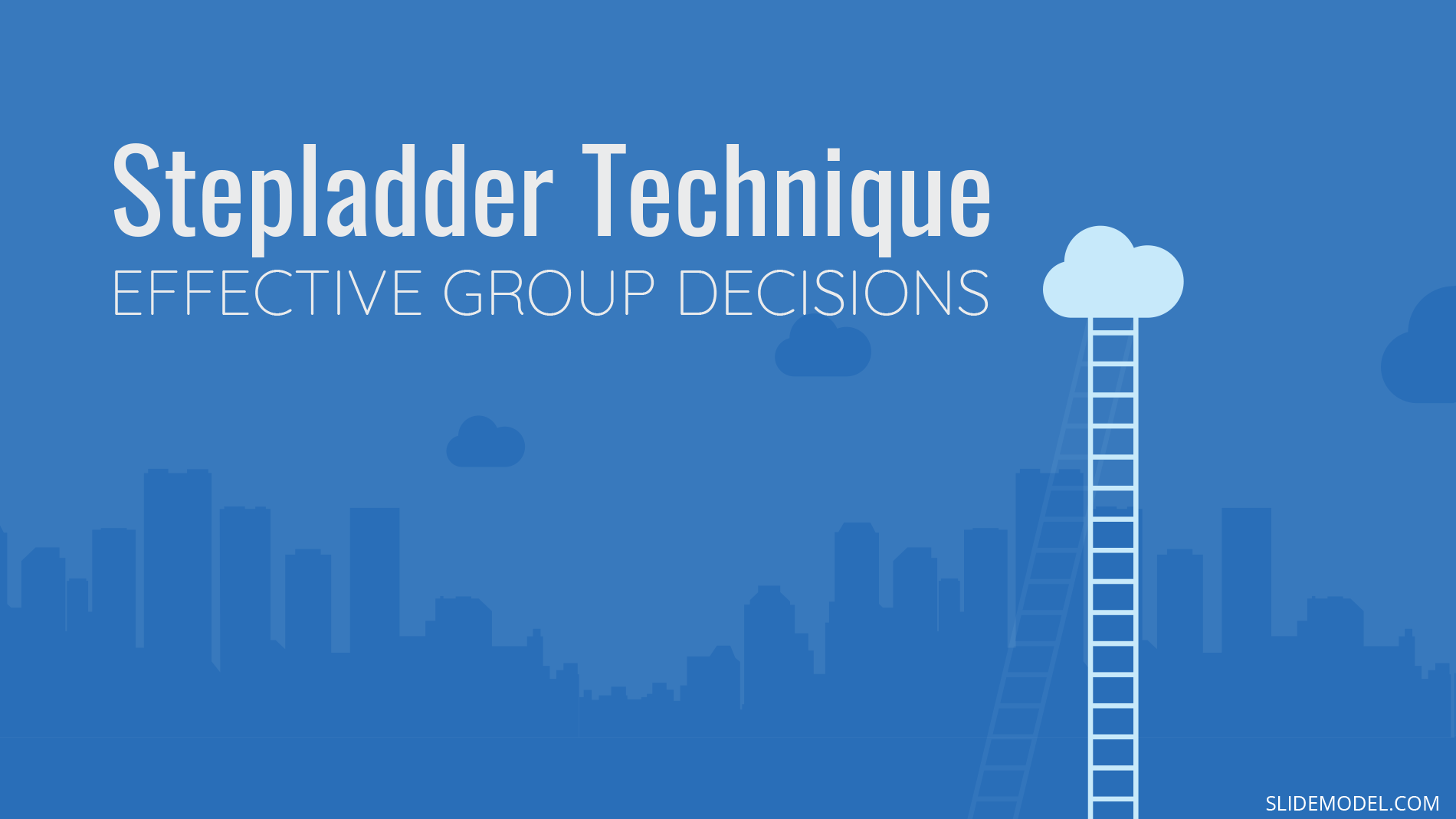 Making Effective Group Decisions with the Stepladder Technique PPT Template