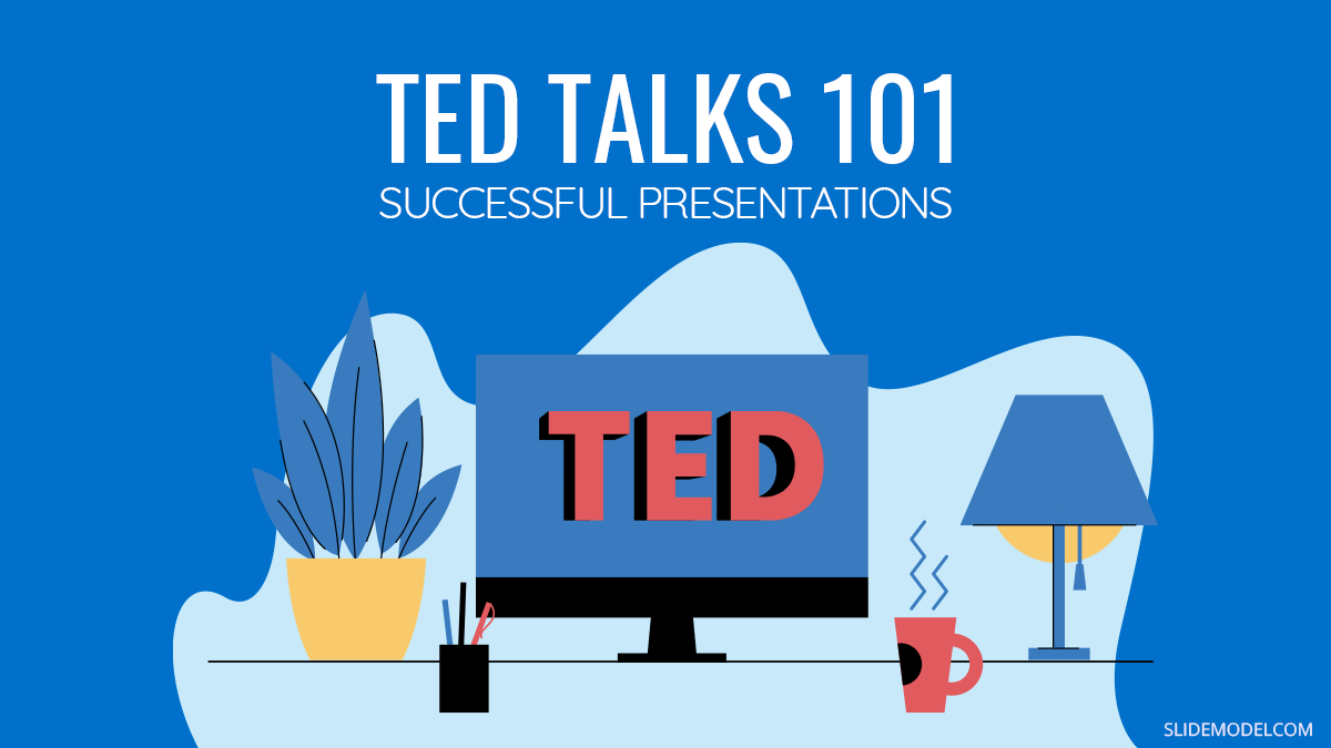 TED Talk 101: What TED Teaches About Successful Presentations PPT Template