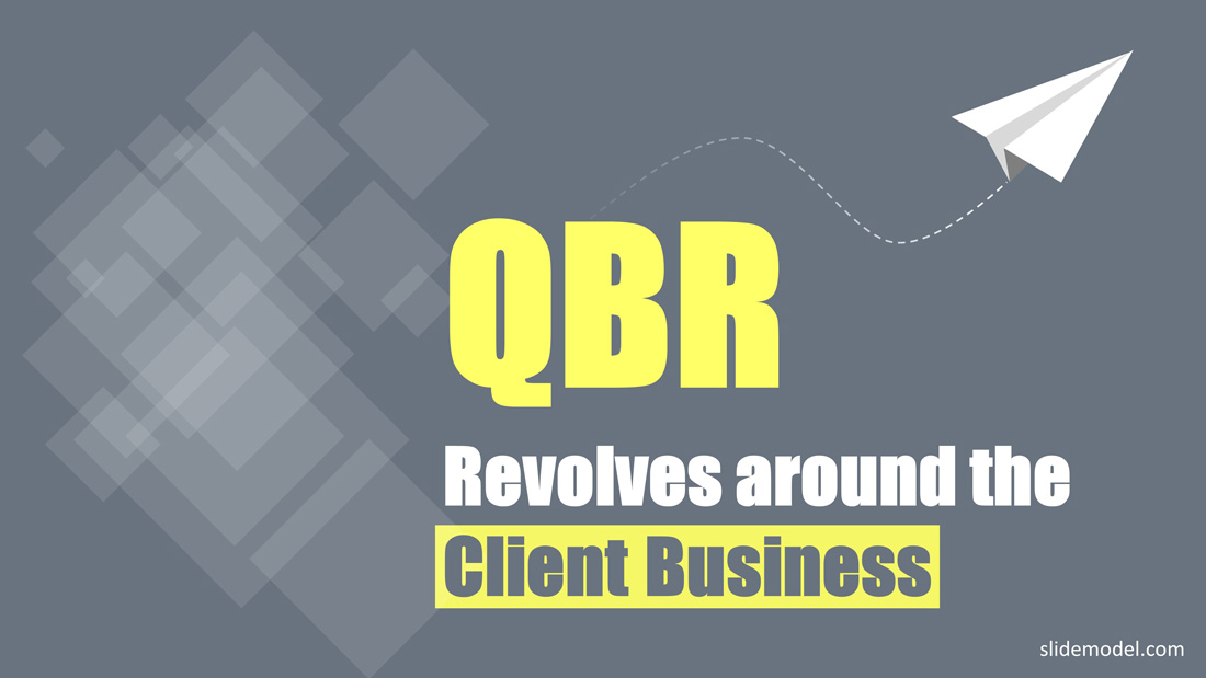 QBR Revolves Around Client Business