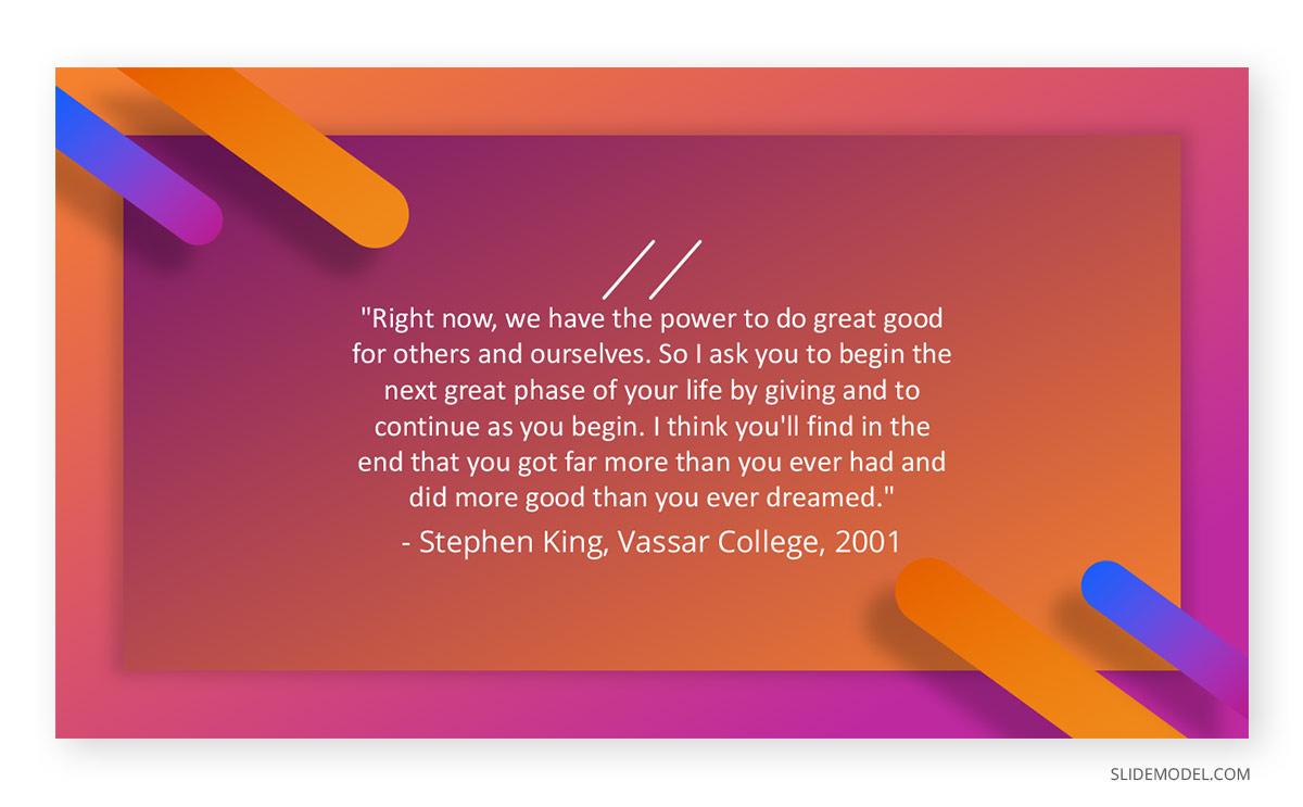 Graduation Speech Stephen King Quotes PPT Template