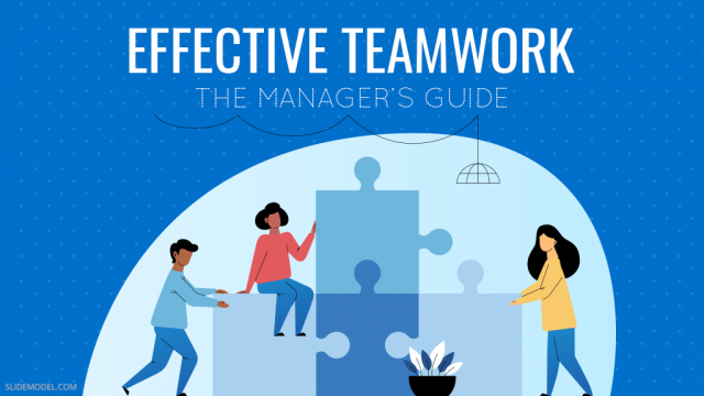 The Manager's Guide to Effective Teamwork