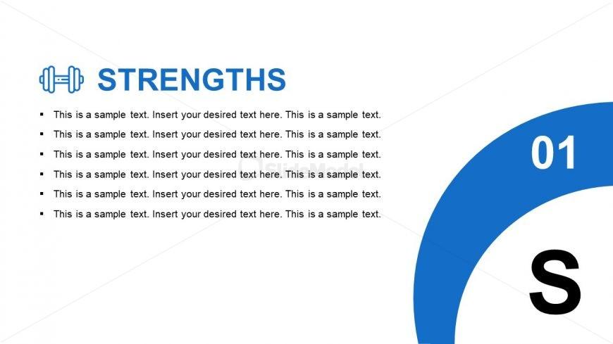 Slide of Business Strengths SWOT
