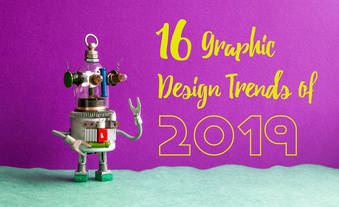 Design Trending Inspiration: 16 Graphic Design Trends Of 2019 To Use In Presentation
