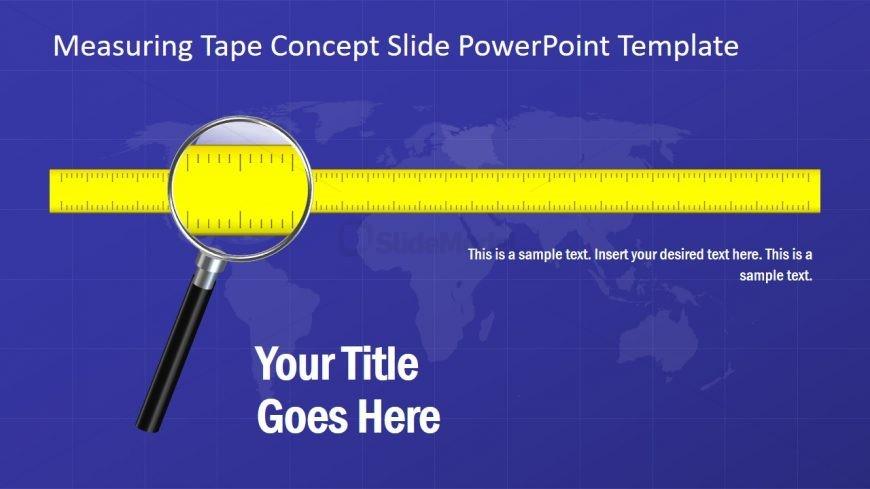 Presentation of Measuring Template Design
