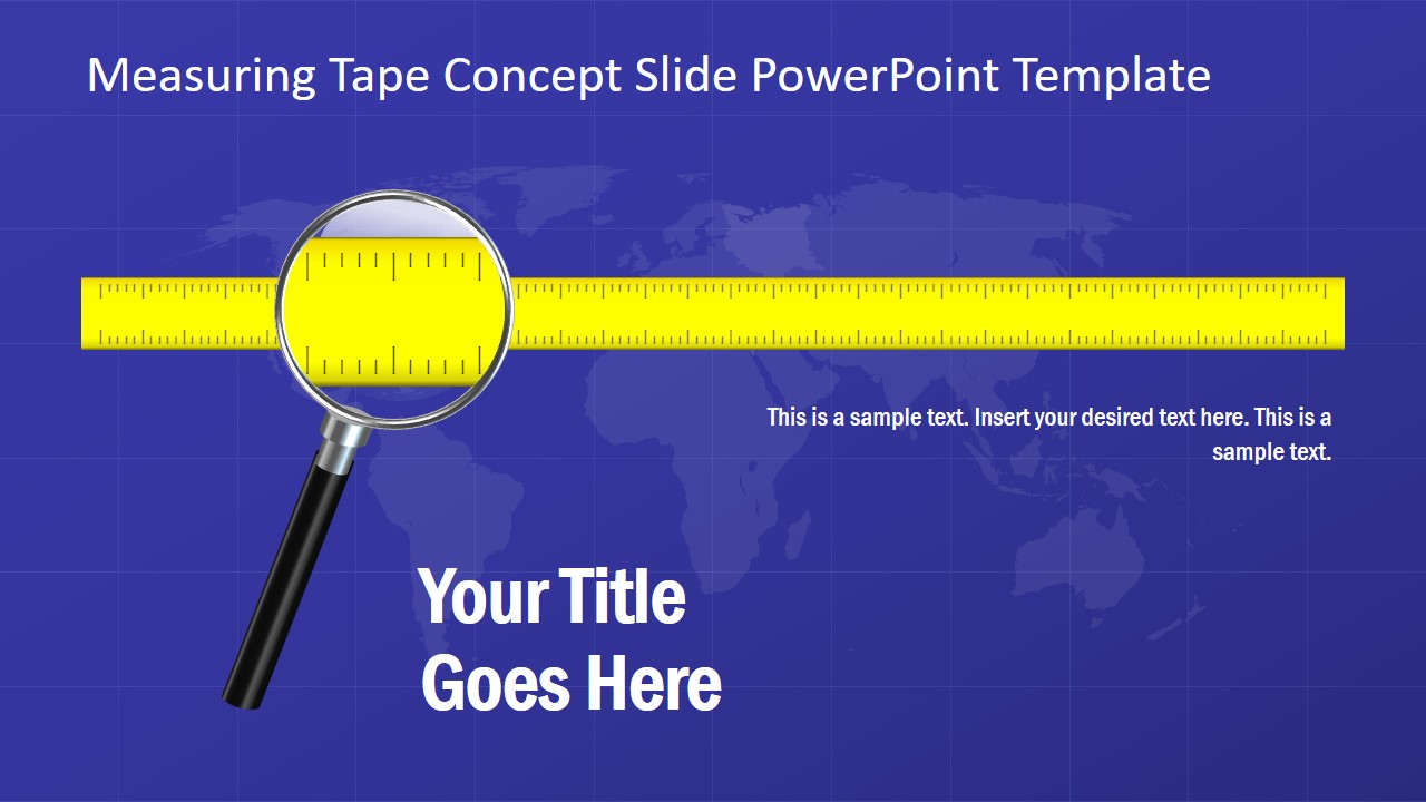 Presentation of Measuring Template Design