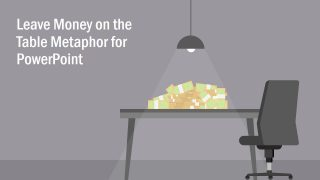 Leaving Money on the Table Metaphor Template for PowerPoint