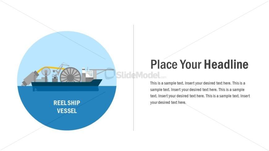 PowerPoint Reel Vessel Design