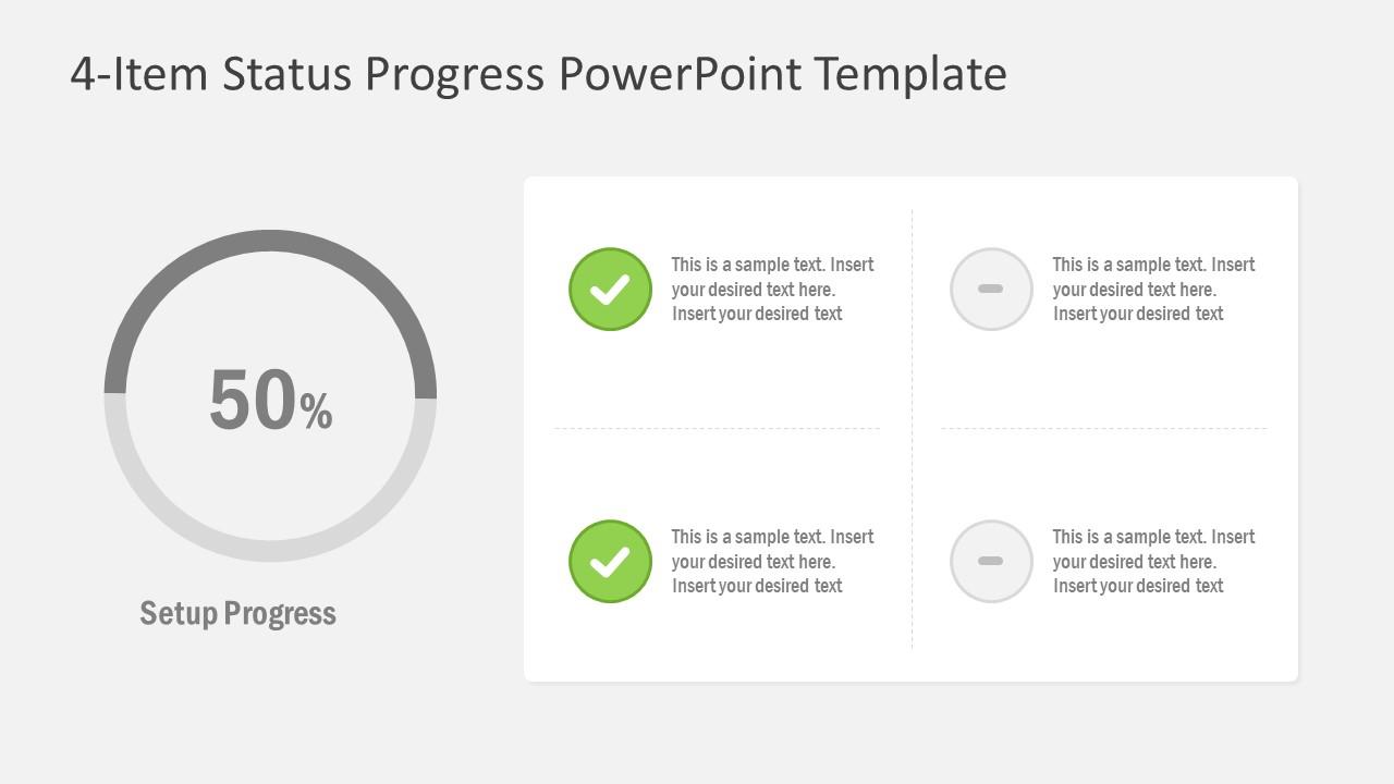 Slides of 4 Item Status Progress