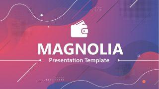 Presentation of Magnolia Slide Deck