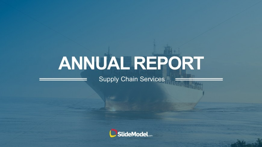 Supply chain annual report powerpoint template slidemodel supply chain annual report powerpoint template logistics company annual report for powerpoint toneelgroepblik