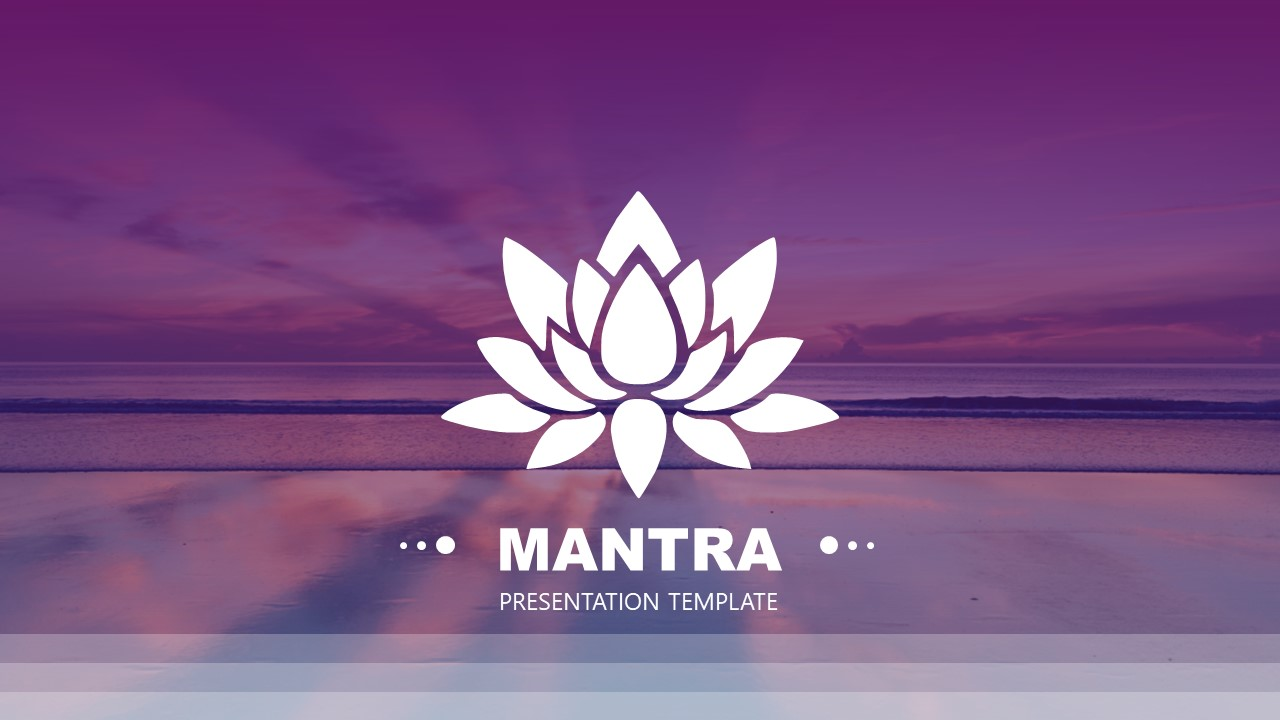 Theme of Mantra PowerPoint