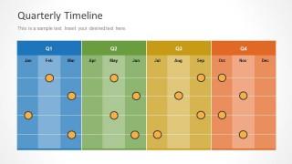 Colorful Quarterly Timeline Slide Design with Months