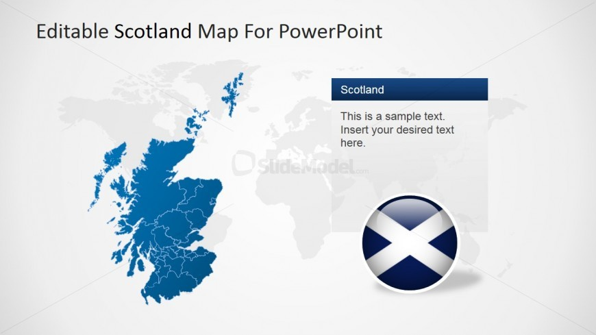 Editable Scotland Map with World Map Background