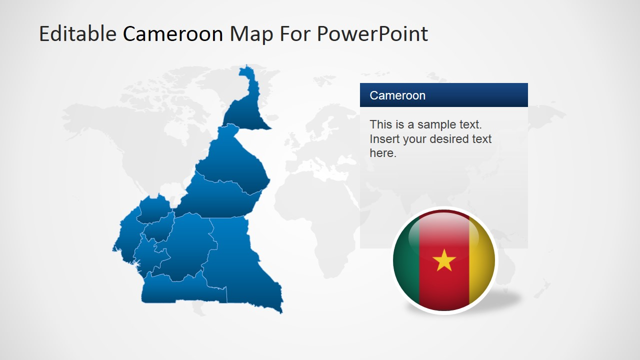 PowerPoint Map of Cameroon over World Map Background