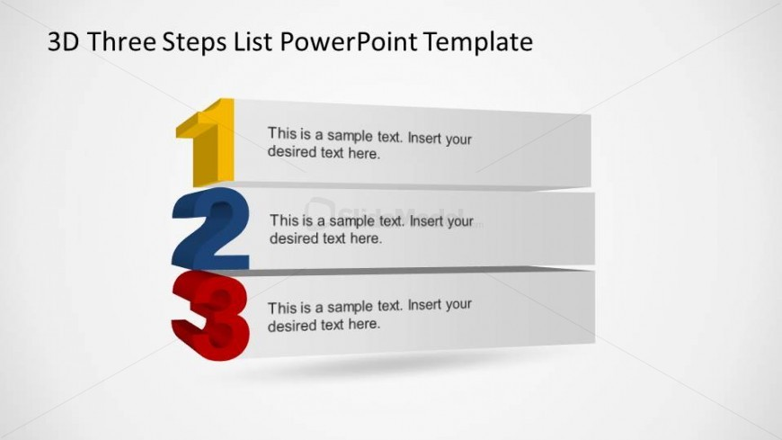This slide contains a simple 3D numbered list created with PowerPoint number and shapes, using 3D PowerPoint effects.