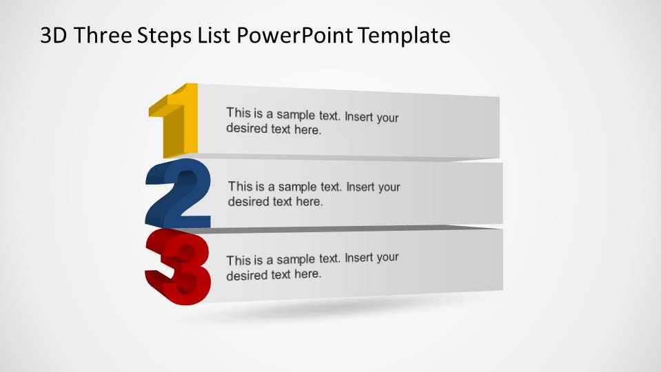 3d three steps list powerpoint template slidemodel this slide contains a simple 3d numbered list created with powerpoint number and shapes using maxwellsz