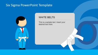 White Belt Responsibilities PowerPoint Presentation
