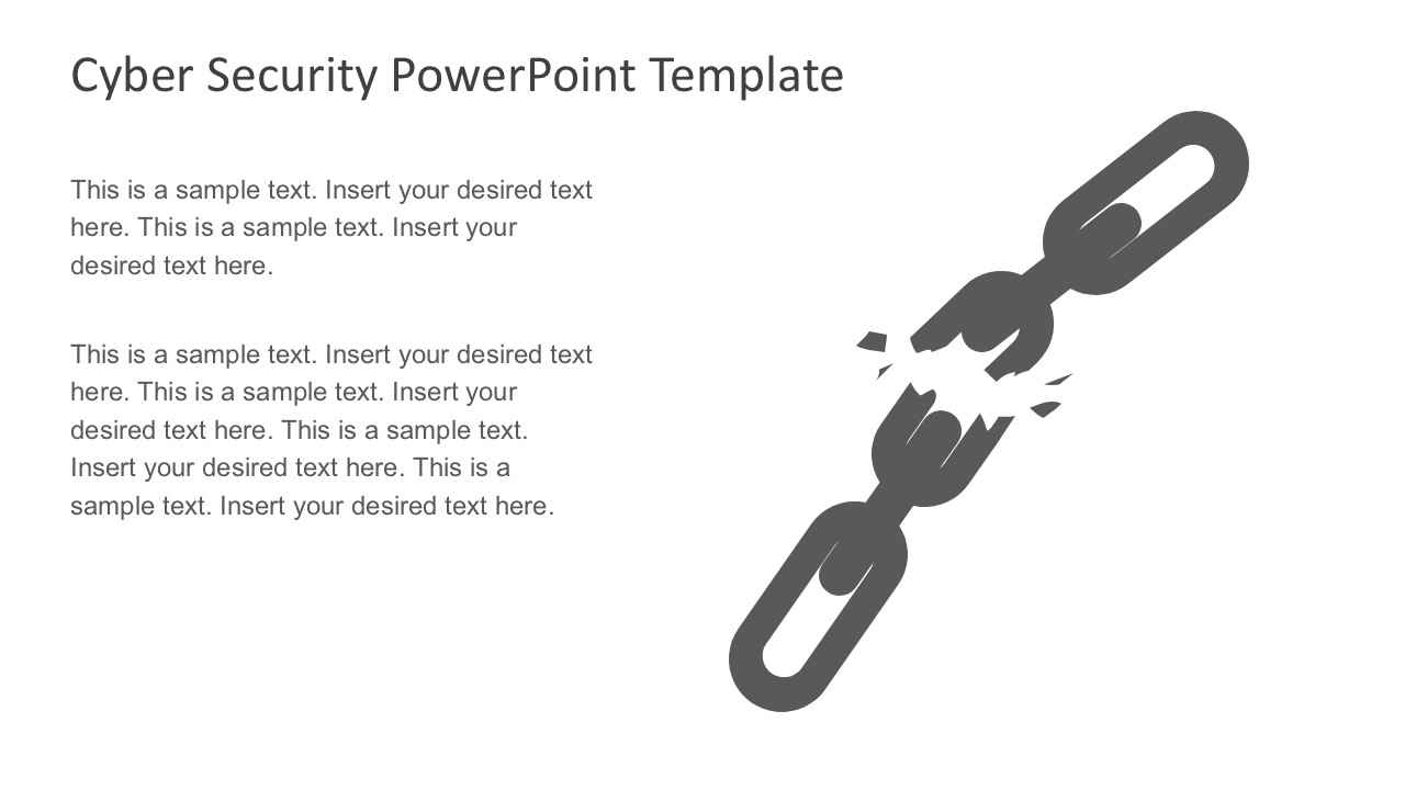 Cyber security powerpoint slides security system powerpoint theme business computer systems infrastructure editable broken chain graphic slides alramifo Image collections