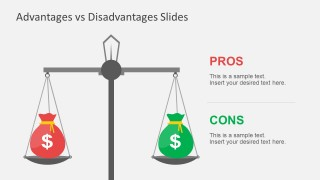 Money Advantages Vs. Disadvantages PowerPoint Templates
