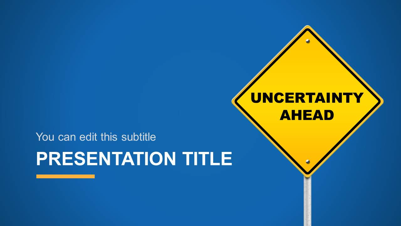 Uncertainty ahead powerpoint template slidemodel uncertainty ahead powerpoint slide design with traffic sign toneelgroepblik Images