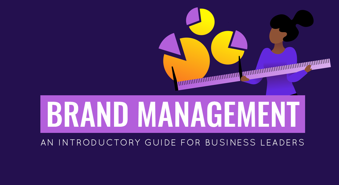 An Introductory Guide to Brand Management For Business Leaders