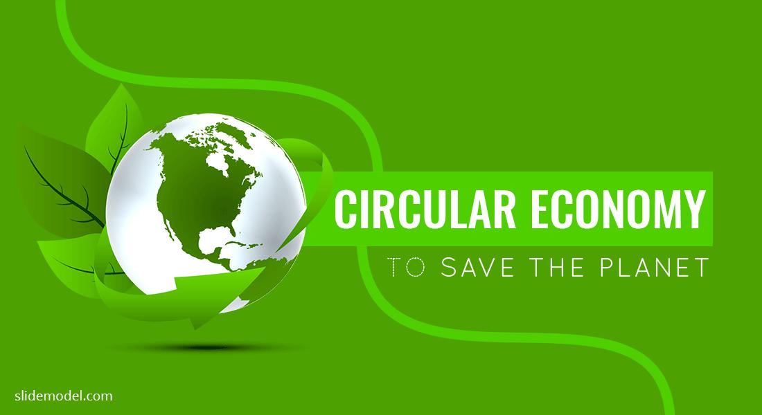 Circular Economy Save the Planet