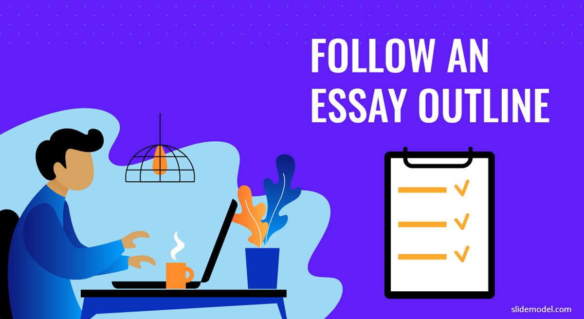 Follow the essay outline scene