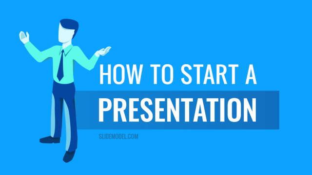 How to Start a Presentation: 5 Strong Opening Slides and 9 Tricks To Test