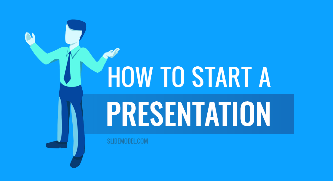 How to Start a Presentation - SlideModel