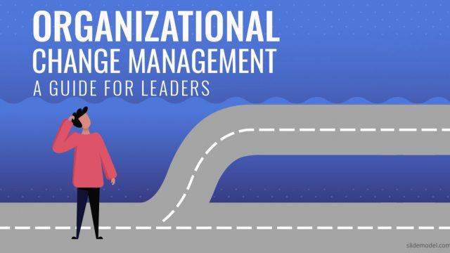 A Guide to Organizational Change Management for Leaders