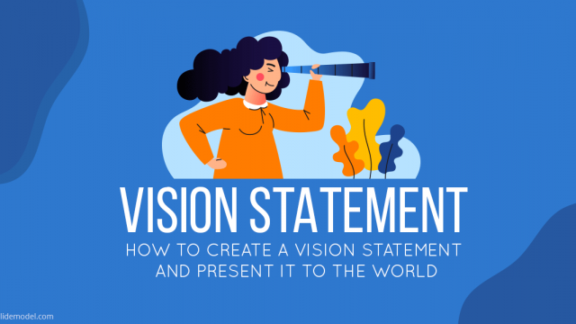 How to Create a Vision Statement and Present it to the World